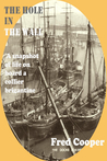The Hole-in-the-Wall: A social history study of a maritime town in the North-East of England in the Victorian era