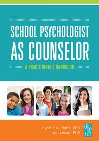 School Psychologist as Counselor: A Practitioner's Handbook
