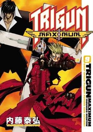 Trigun Maximum Volume 9 by Yasuhiro Nightow