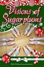 Visions of Sugarplums (Dance, #7)