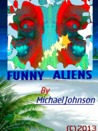 Funny Little Alien by Benjamin Daniel
