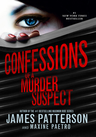 Ebook Confessions of a Murder Suspect by James Patterson DOC!