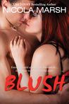 Blush by Nicola Marsh