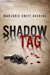 Shadow Tag (Ray Schiller Series #2)