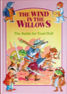 The Battle for Toad Hall (The Wind In The Willows)