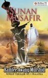 Sunan Musafir by Ramlee Awang Murshid