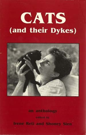 Cats (and their Dykes): An Anthology