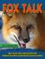 FOX TALK: How Some Very Spe...