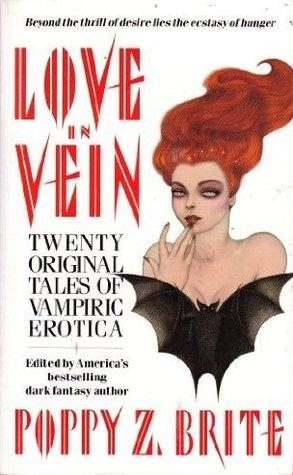 Love in Vein by Poppy Z. Brite