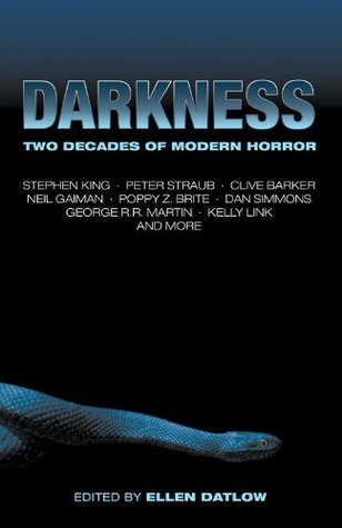Ebook Darkness: Two Decades of Modern Horror by Ellen Datlow TXT!