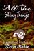 All the Shiny Things (A Kate Reid Novel, #1)