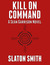 Kill on Command (Sean Garri...
