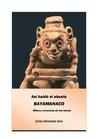 Así habló el abuelo Bayamanaco mitos y creencias de los taínos