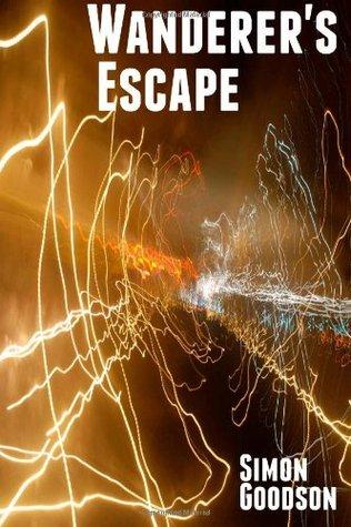 Wanderer's Escape by Simon Goodson