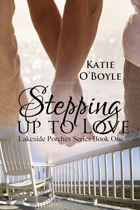 Stepping Up to Love(Lakeside Porches 1)