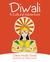 Diwali : A Cultural Adventure