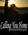 Calling You Home