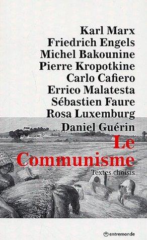 Le Communisme: Textes Choisis