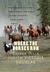 Where the Horses Run, Book ...