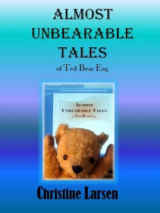 Almost Unbearable Tales
