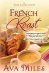 French Roast (Dare Valley, #2)