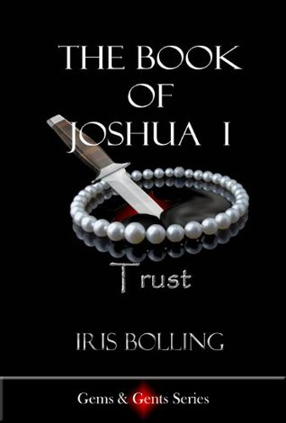 The Book of Joshua I - Trust (Gems & Gents, #2)