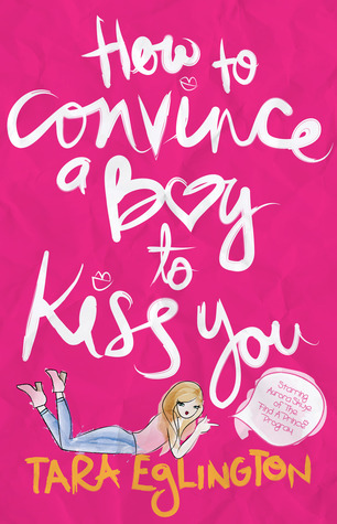 How to Convince a Boy to Kiss You (Aurora Skye #2)