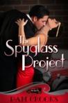 The Spyglass Project (Secret Six, #1)