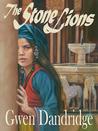 The Stone Lions by Gwen Dandridge