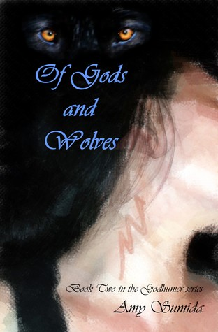 Of Gods and Wolves (The Godhunter, #2)
