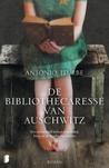 De bibliothecaresse van Auschwitz by Antonio G. Iturbe