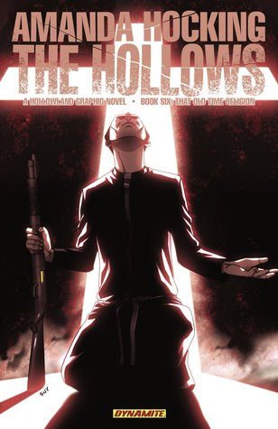 That Old Time Religion (The Hollows: Graphic Novel, #6)
