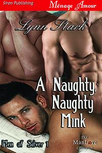 A Naughty Naughty Mink