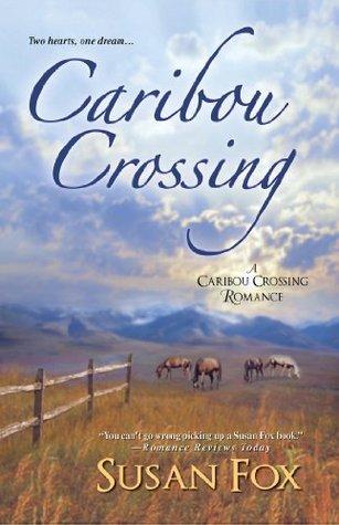 Caribou Crossing (Caribou Crossing #1)