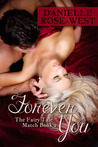 Forever You by Danielle Rose-West