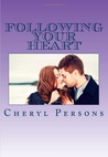 Following Your Heart (Love Conquers All #1)