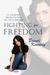Fighting for Freedom by Brandi Kennedy