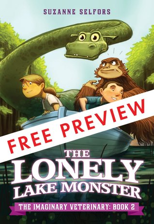 The Lonely Lake Monster - FREE PREVIEW EDITION (The First 5 Chapters)
