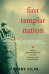 First Templar Nation: How the Knights Templar Created Europe's First Nation-state