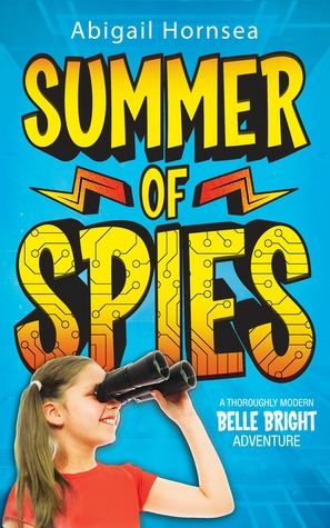 Summer of Spies (Belle Bright, #1)
