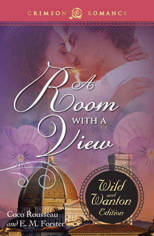 A Room with a View: The Wild and Wanton Edition