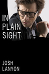 In Plain Sight by Josh Lanyon