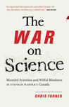 The War on Science by Chris   Turner