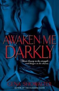 Awaken Me Darkly(Alien Huntress 1)