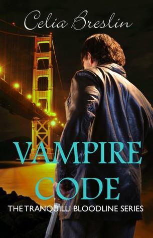 Vampire Code (Tranquilli Bloodline, #0.5...