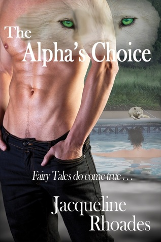 The Alphas Choice (The Wolvers, #2)
