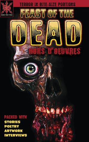 Feast of the Dead: Hors D'oeuvres