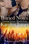 Buried Notes (Chasing Cross, #4; Brothers of Rock, #4)