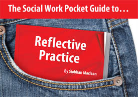 The Social Work Pocket Guide to Reflective Practice