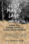 Lost Man's Lane by Anna Katharine Green